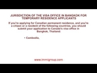 Jurisdiction of the visa office in Bangkok for temporary residence applicants