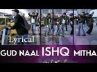 Gud Naal Ishq Mitha I Love New Year Full Song With Lyrics | Sunny Deol, Kangana Ranaut