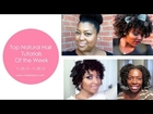 My Top Natural Hair Tutorials Of The Week: 11.23.12 - 11.30.12 {♥1. Tuts of the week ♥}