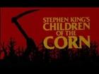 Children of the Corn (1984) - Theatrical Trailer